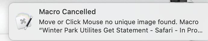 Macro Cancelled - Move or Click Mouse no unique image found